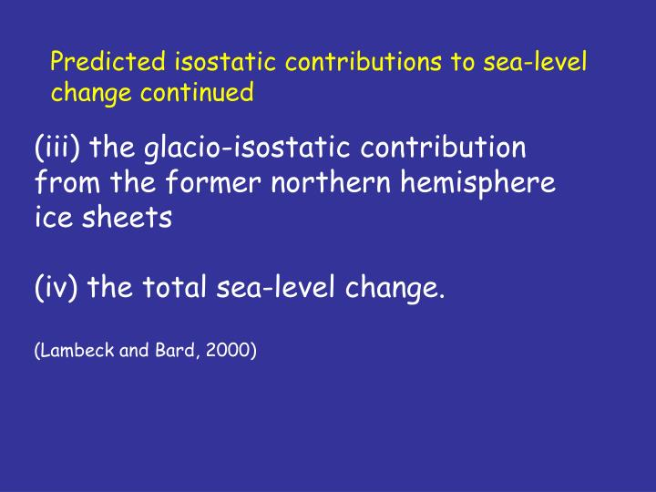 Predicted isostatic contributions to sea-level change