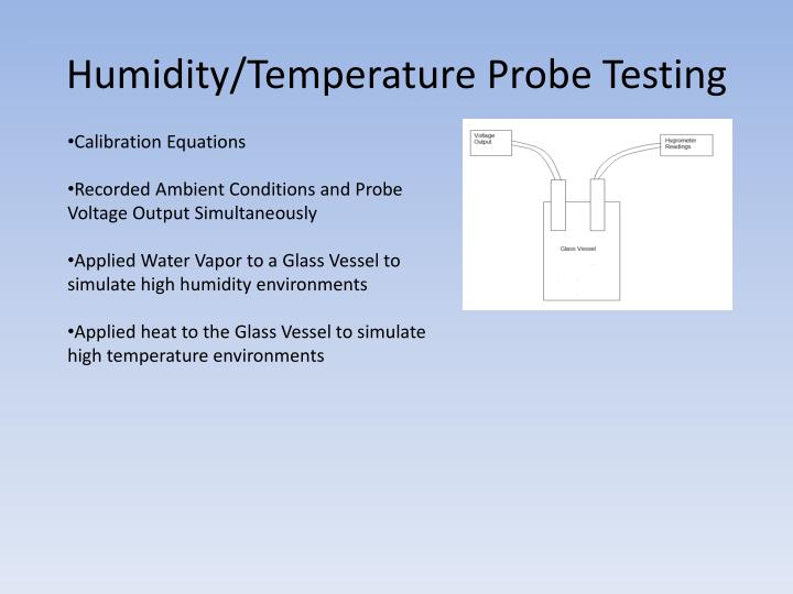 Humidity/Temperature Probe Testing