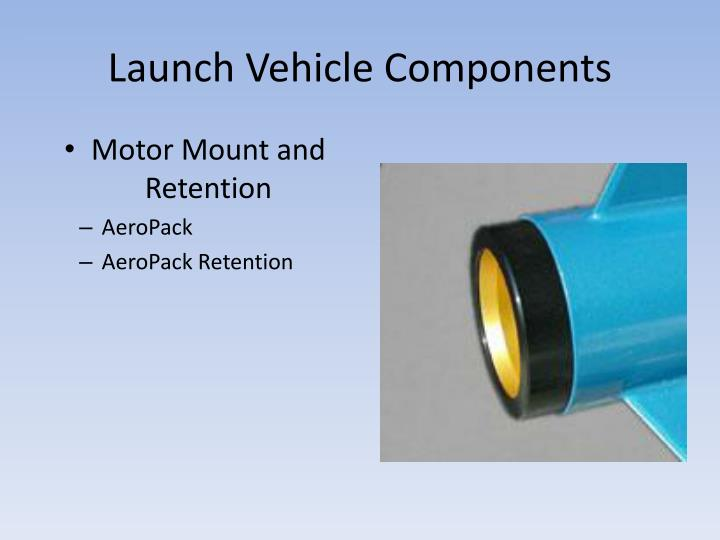 Launch Vehicle Components