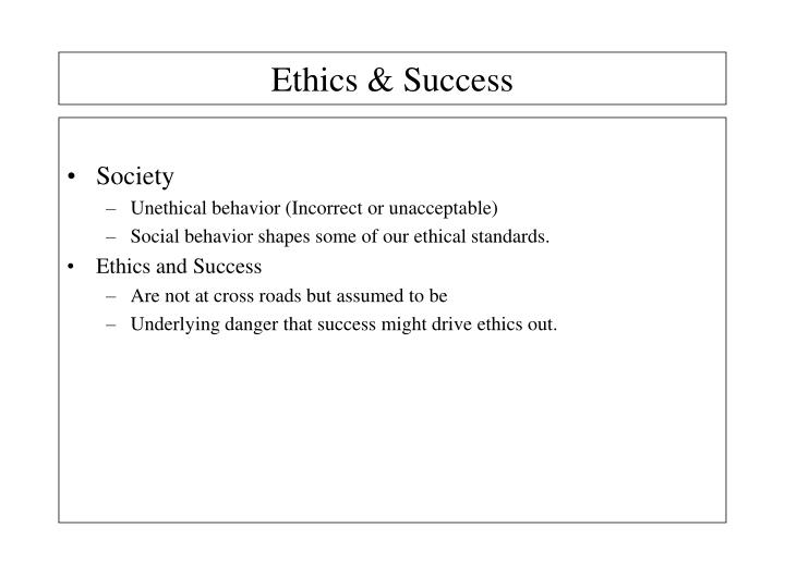 Ethics & Success