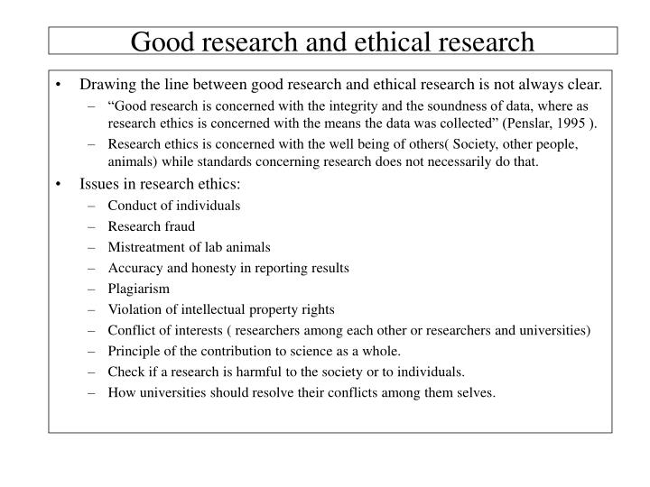 Good research and ethical research