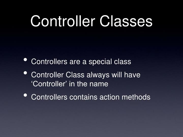 Controller Classes