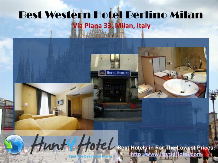 Best Western Hotel Berlino Milan