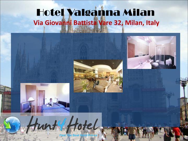 Hotel Valganna Milan