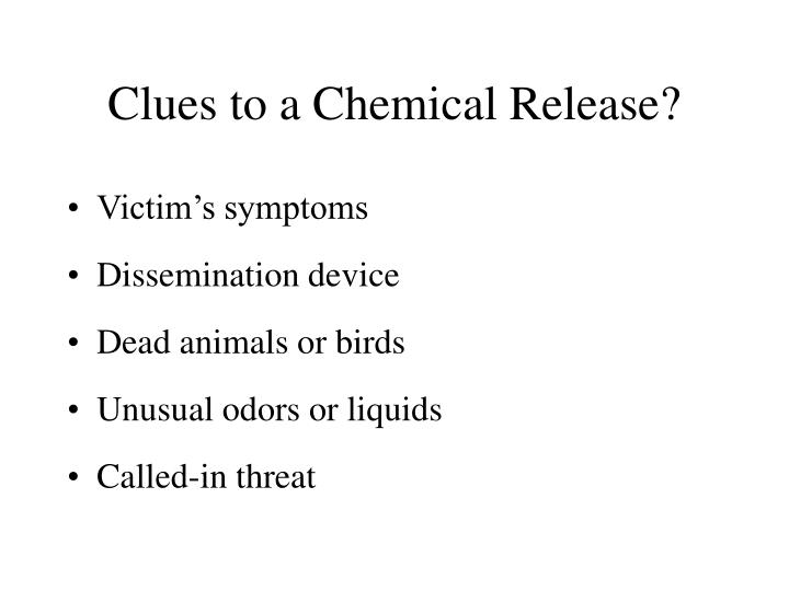 Clues to a Chemical Release?