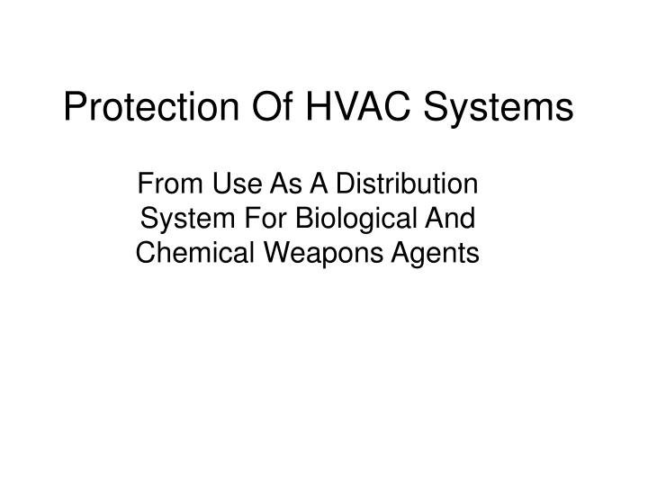 Protection Of HVAC Systems