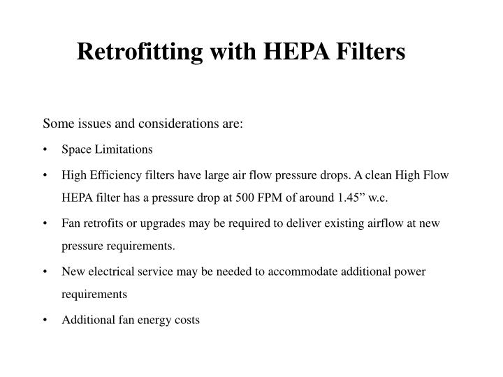 Retrofitting with HEPA Filters
