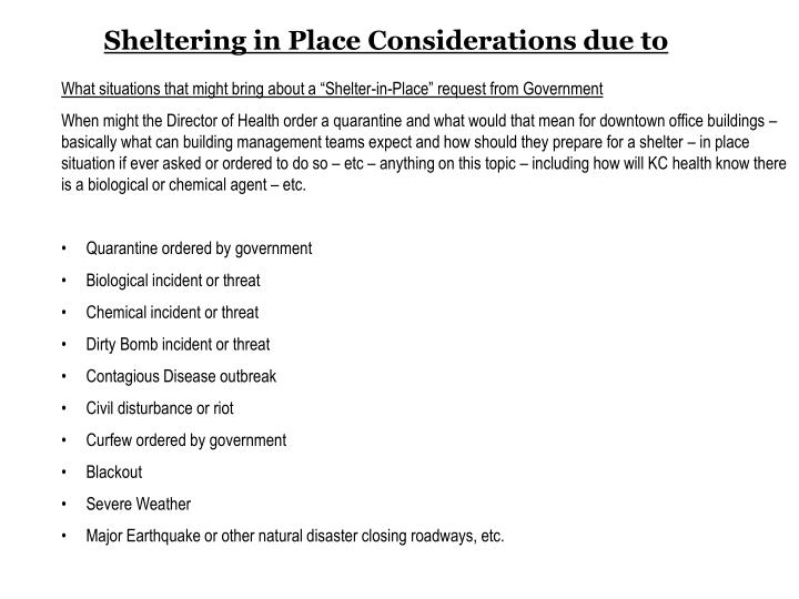 Sheltering in Place Considerations due to