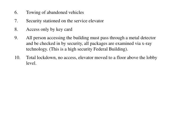 6.  Towing of abandoned vehicles