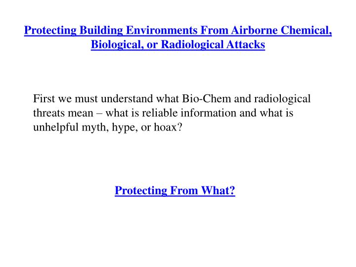 Protecting Building Environments From Airborne Chemical, Biological, or Radiological Attacks