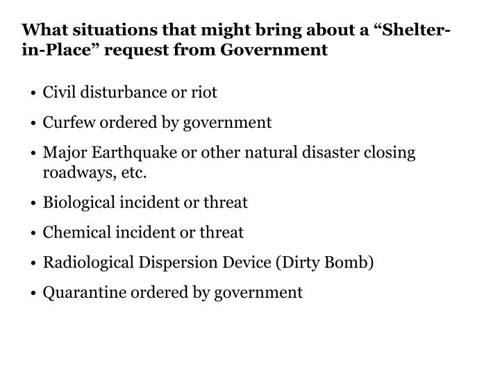 "What situations that might bring about a ""Shelter-in-Place"" request from Government"