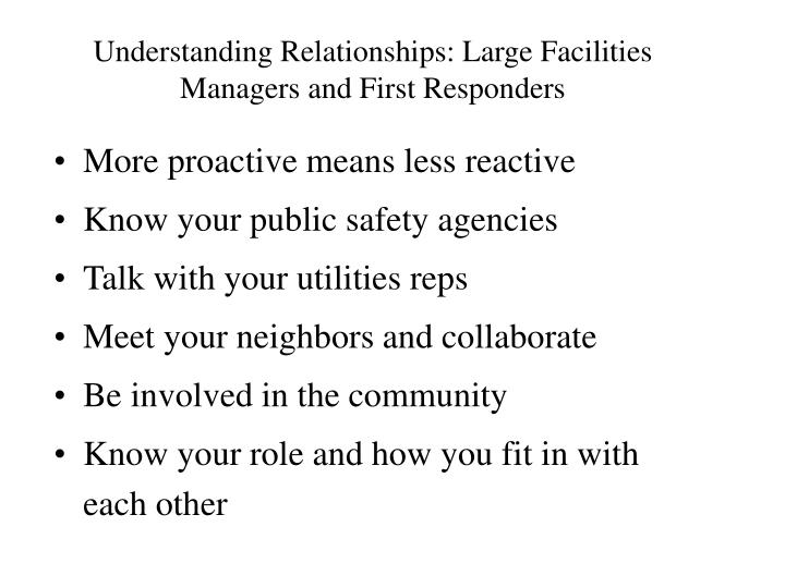 Understanding Relationships: Large Facilities Managers and First Responders