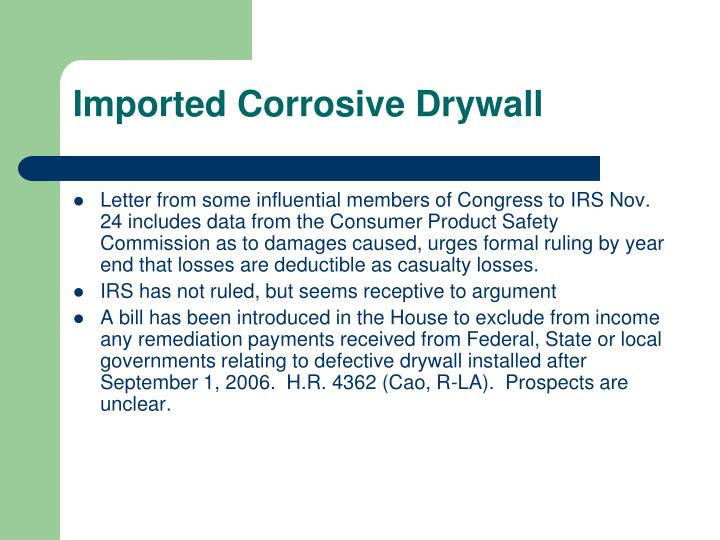 Imported Corrosive Drywall