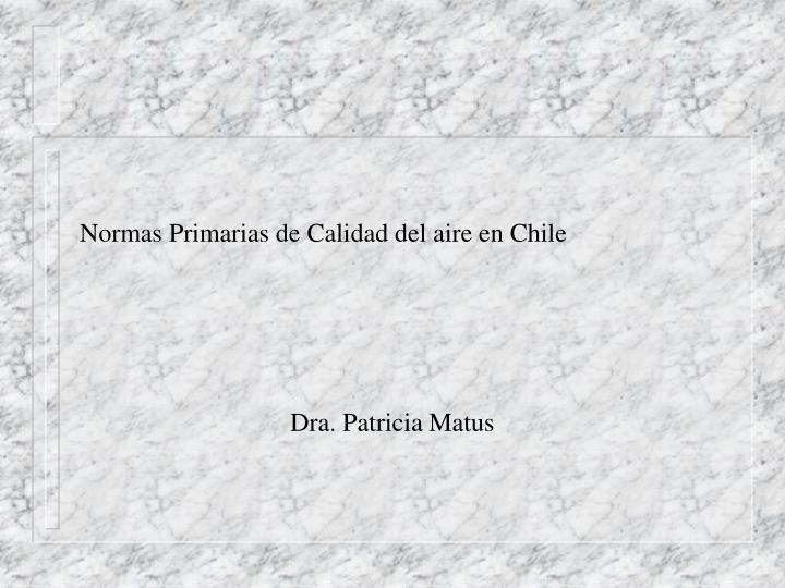 Normas Primarias de Calidad del aire en Chile