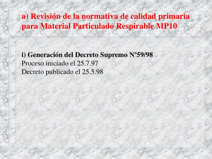 a) Revisión de la normativa de calidad primaria para Material Particulado Respirable MP10