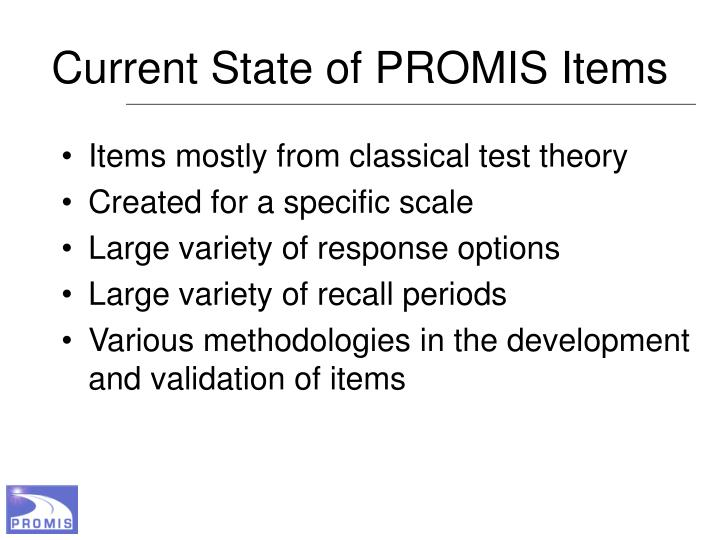 Current State of PROMIS Items