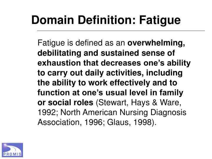 Domain Definition: Fatigue