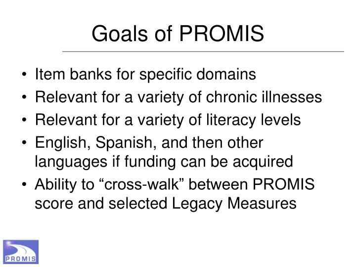Goals of PROMIS