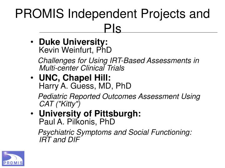 PROMIS Independent Projects and PIs