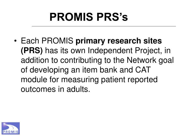 PROMIS PRS's