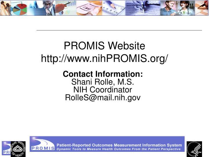 PROMIS Website http://www.nihPROMIS.org/
