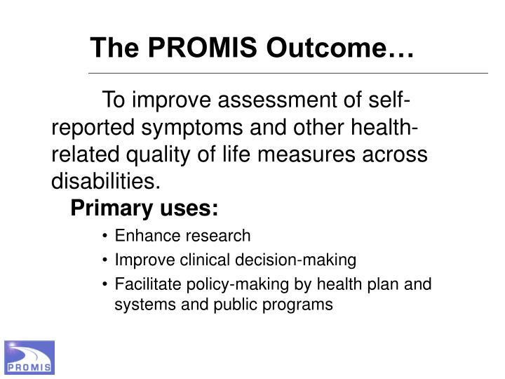 The PROMIS Outcome…