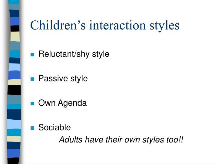 Children's interaction styles