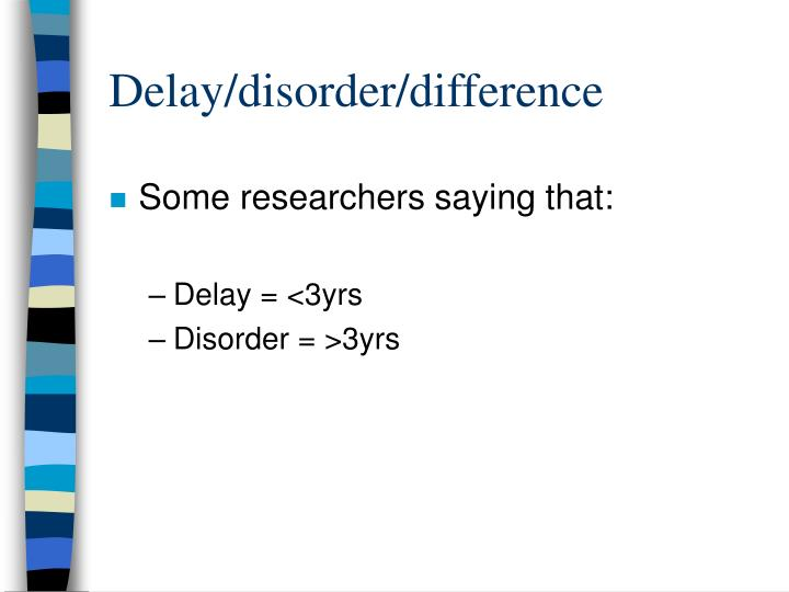 Delay/disorder/difference