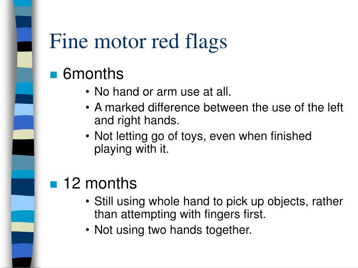 Fine motor red flags