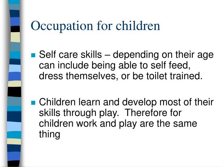 Occupation for children