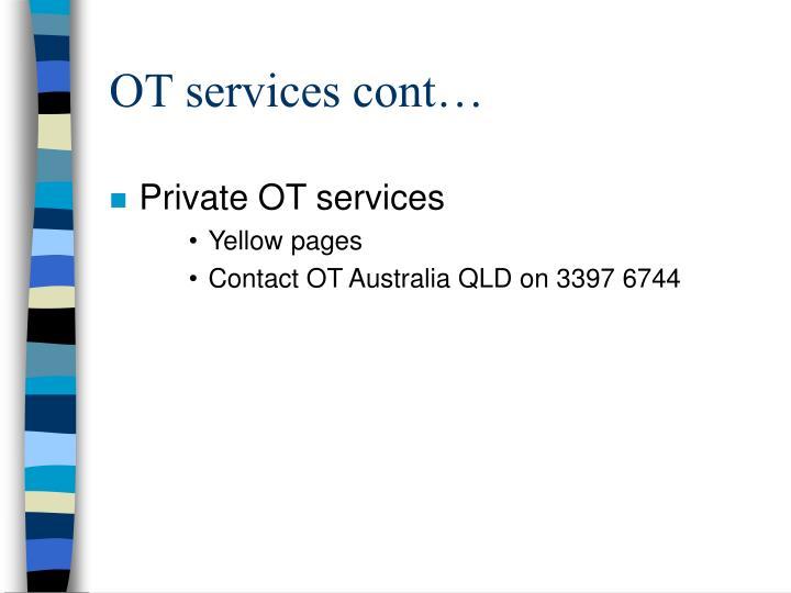 OT services cont…