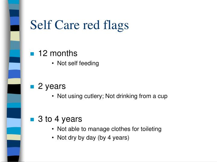 Self Care red flags