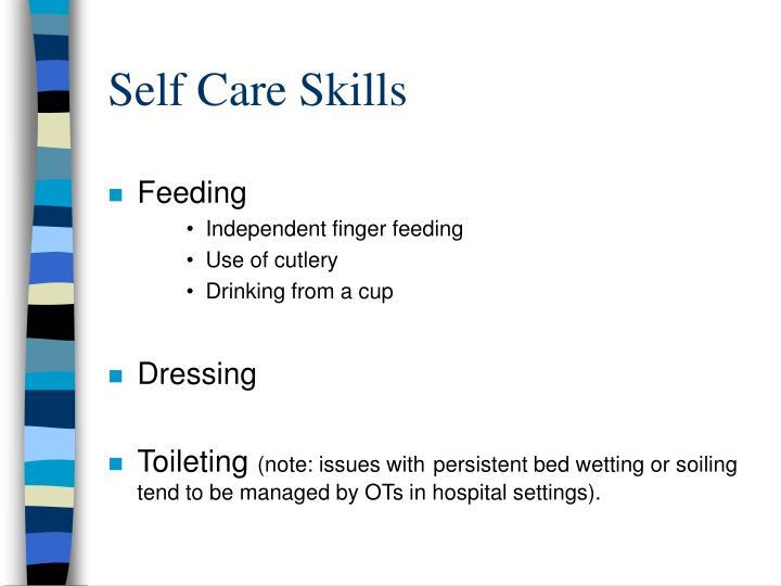 Self Care Skills