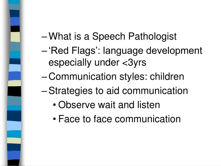 What is a Speech Pathologist