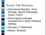 teacher talk workshop