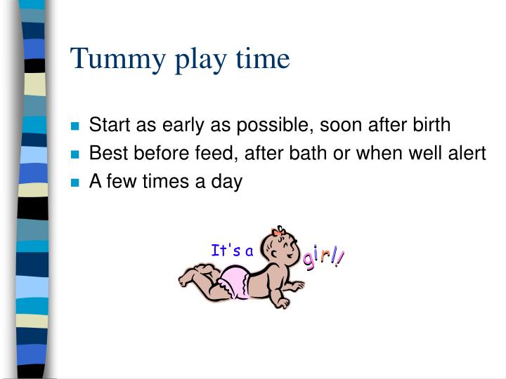Tummy play time