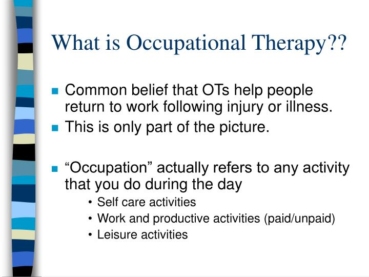 What is Occupational Therapy??