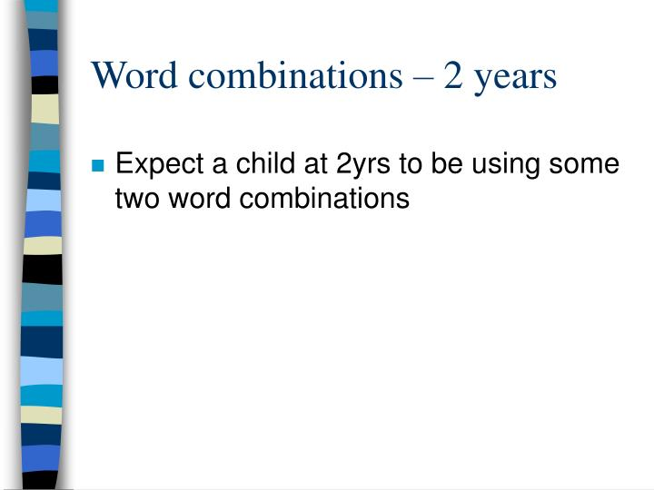 Word combinations – 2 years