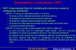 organisation of the project wp7