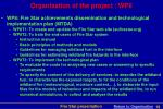 organisation of the project wp8