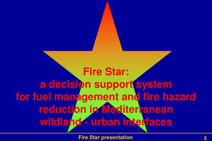 Fire Star: