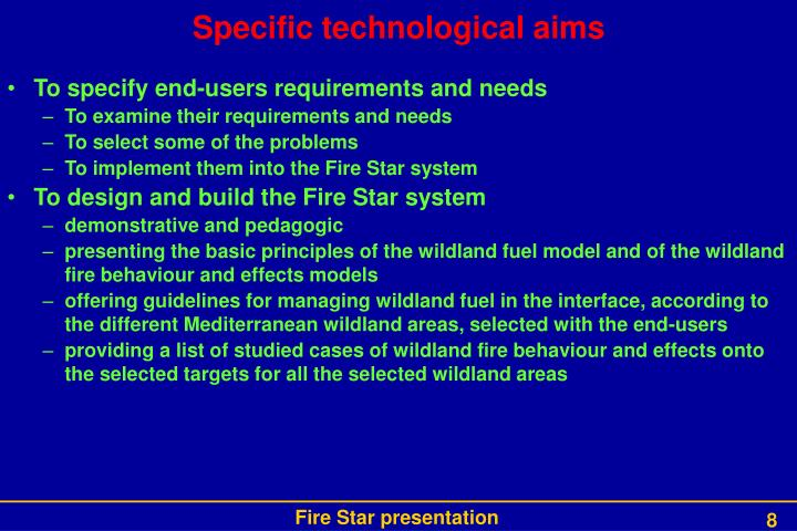 Specific technological aims