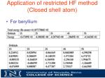 application of restricted hf method closed shell atom