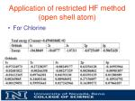application of restricted hf method open shell atom