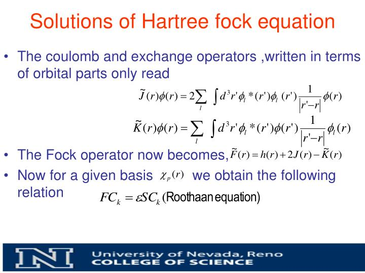 Solutions of Hartree fock equation