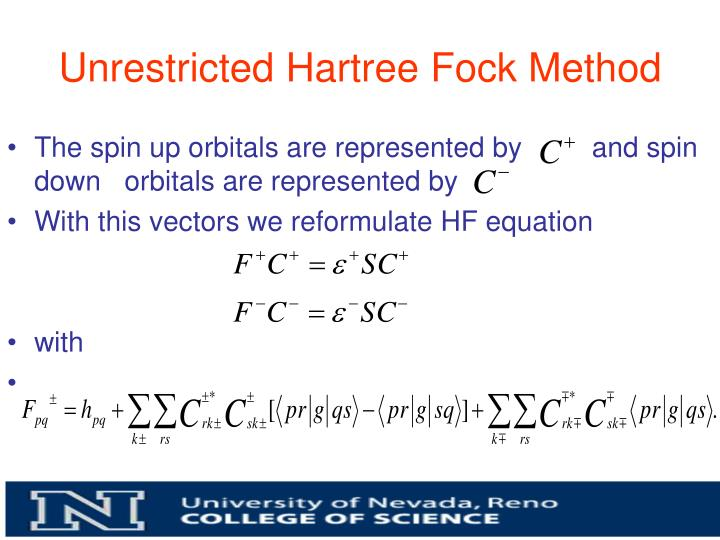 Unrestricted Hartree Fock Method