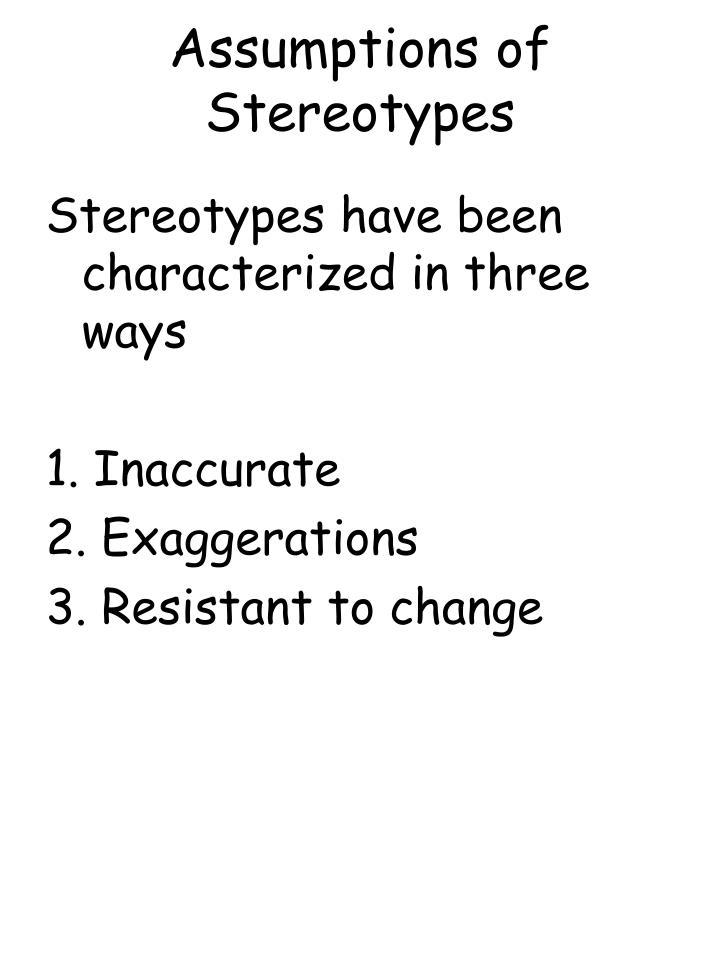 Assumptions of Stereotypes