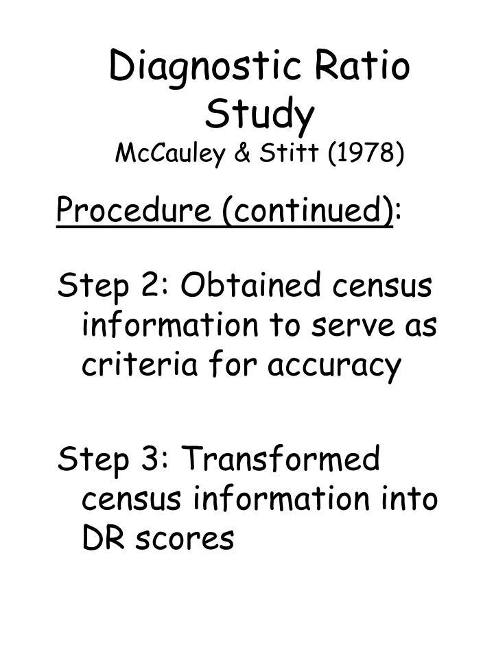 Diagnostic Ratio Study