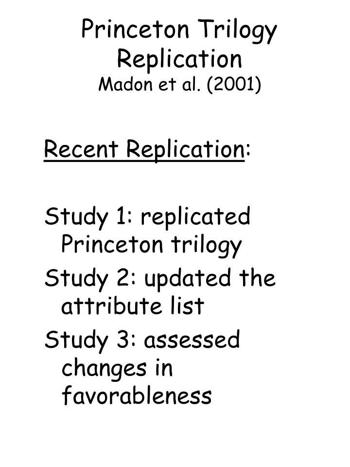 Princeton Trilogy Replication