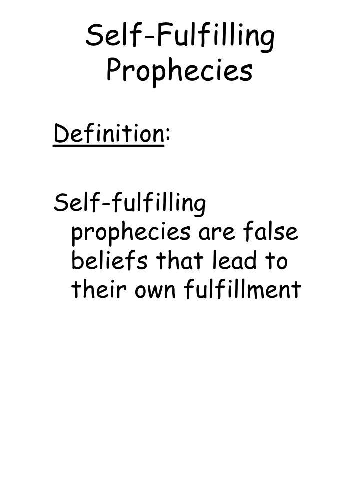 Self-Fulfilling Prophecies